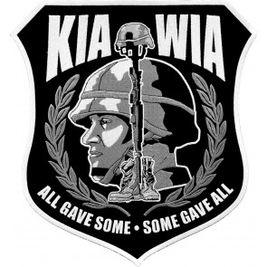 Embroidered KIA WIA All Gave Some Soldier Patch