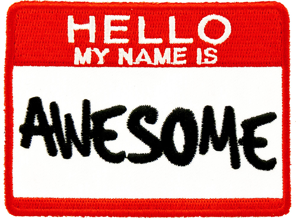 http://lghttp.46505.nexcesscdn.net/801C770/images/media/catalog/product/p/1/p1258_hello_my_name_is_awesome_3.25x2.5.jpg